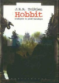 Hobbit - Oradaydık ve Şimdi Buradayız