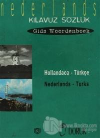 Hollandaca - Türkçe / Nederlands - Turks (Kılavuz Sözlük - Gids Woordenboek)