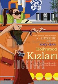 Hollywood Kızları - A Listesine Giremezsin