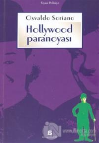 Hollywood Paranoyası Hüzünlü, Yalnız ve Son