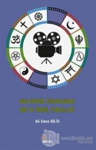 Hollywood Sinemasında Din ve İnanç Temsilleri