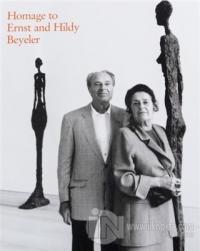 Homage to Ernst and Hildy Beyeler (Ciltli)