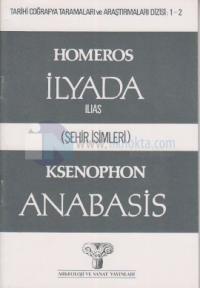 Homeros - İlyada (Şehir İsimleri)Ksenophon Anabasis