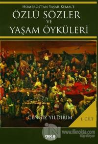 Homeros'tan Yaşar Kemal'e Özlü Sözler ve Yaşam Öyküleri Cilt: 1 (Ciltli)