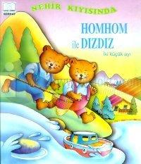 Homhom ile Dızdız İki Küçük Ayı Nehir Kıyısında