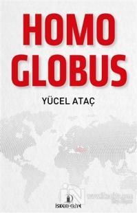 Homo Globus Yücel Ataç