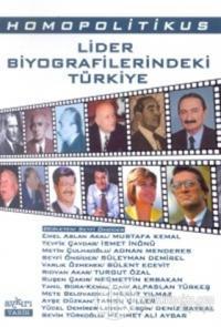 Homopolitikus Lider Biyografilerindeki Türkiye