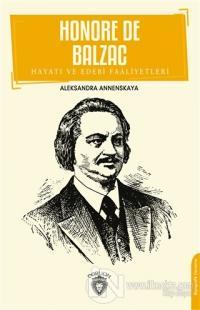 Honore De Balzac Hayatı ve Edebi Faaliyetleri
