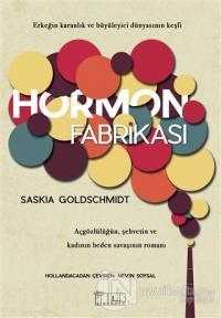 Hormon Fabrikası %10 indirimli Saskia Goldschmidt