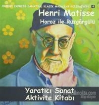 Horoz ile Rüzgargülü Yaratıcı Sanat Aktivite Kitabı
