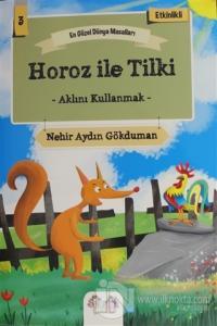 Horoz ile Tilki