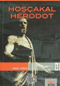 Hoşçakal Herodot