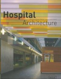 Hospital Architecture (Ciltli)