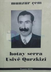 Hotay Serra Usive Qurzkizi