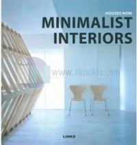 Houses Now Minimalist Interiors