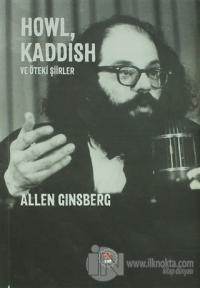 Howl, Kaddish ve Öteki Şiirler