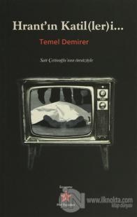 Hrant'ın Katil(ler)i...