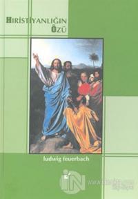 Hristiyanlığın Özü