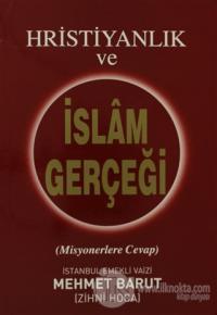 Hristiyanlık ve İslam Gerçeği
