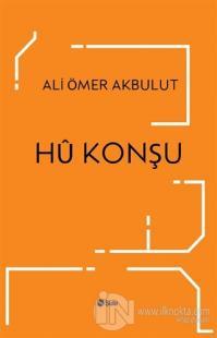 Hü Konşu Ali Ömer Akbulut