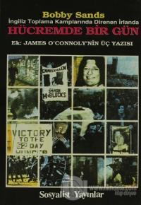Hücremde Bir Gün İngiliz Toplama Kamplarında Direnen İrlanda Ek: James O'Connoly'nin Üç Yazısı