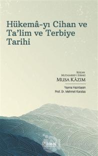 Hükema-yı Cihan ve Ta'lim ve Terbiye Tarihi