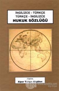Hukuk Sözlüğü İngilizce-Türkçe / Türkçe-İngilizce (Ciltli)