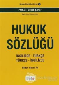 Hukuk Sözlüğü (İngilizce-Türkçe Türkçe-İngilizce)