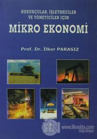 Hukukçular, İşletmeciler ve Yöneticiler İçin Mikro Ekonomi