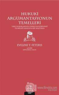 Hukuki Argümantasyonun Temelleri Eveline T. Feteris