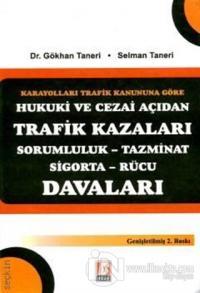Hukuki ve Cezai Açıdan Trafik Kazaları Davaları