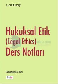 Hukuksal Etik Ders Notları