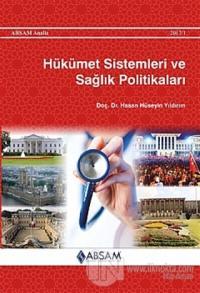 Hükümet Sistemleri ve Sağlık Politikaları