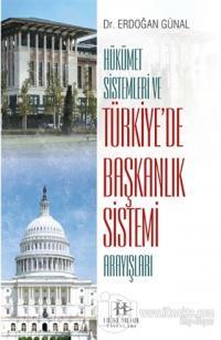 Hükümet Sistemleri ve Türkiye'de Başkanlık Sistemi Arayışları %25 indi