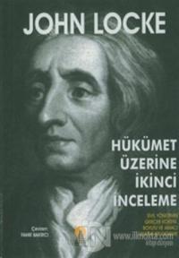 Hükümet Üzerine İkinci İnceleme %25 indirimli John Locke