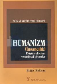 Humanizm (İnsancılık) Düşünsel İçlem ve Tarihsel Kökenler