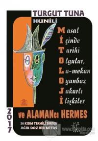 Hunili Mitoloji ve Alamancı Hermes