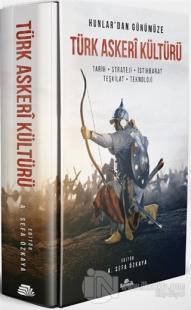 Hunlar'dan Günümüze Türk Askeri Kültürü