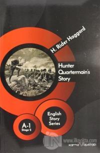 Hunter Quartermain's Story - English Story Series H. Rider Haggard