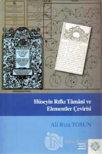 Hüseyin Rıfkı Tamani ve Elementler Çevirisi