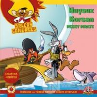 Huysuz Korsan - Speedy Gonzales
