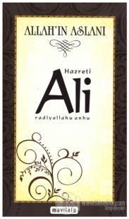 Hz. Ali / Allah'ın Aslanı