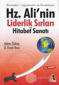 Hz. Ali'nin Liderlik Sırları ve Hitabet Sanatı