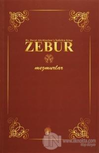 Hz. Davut Aleyhisselam'a İndirilen Kitap Zebur - Mezmurlar Kitap 1