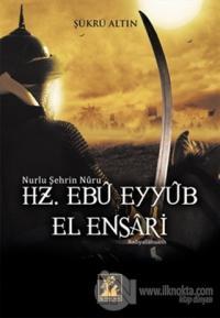 Hz. Ebu Eyyub El Ensari %22 indirimli Şükrü Altın