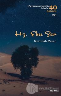 Hz. Ebu Zer Nurullah Yazar