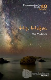 Hz. Hafsa - Peygamberimiz'in İzinde 40 Sahabi/14