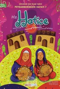 Hz. Hatice - Çocuklar İçin İslam Tarihi