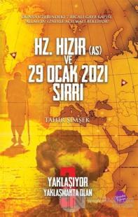 Hz. Hızır (As) ve 29 Ocak 2021 Sırrı