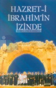 Hz.İbrahim'in İzinde